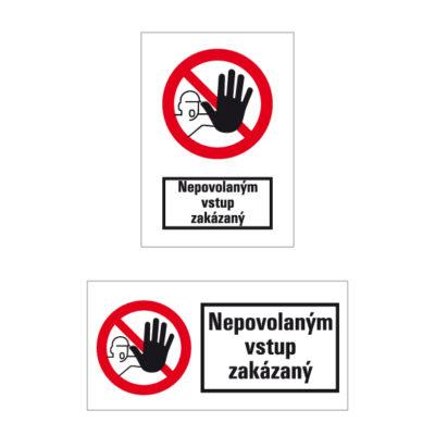 P 006 Nepovolaným vstup zakázaný