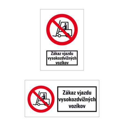 P 007 Priemyselným vozidlám vjazd zakázaný
