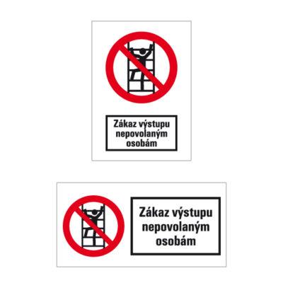 P 031 Zákaz výstupu nepovolaným osobám